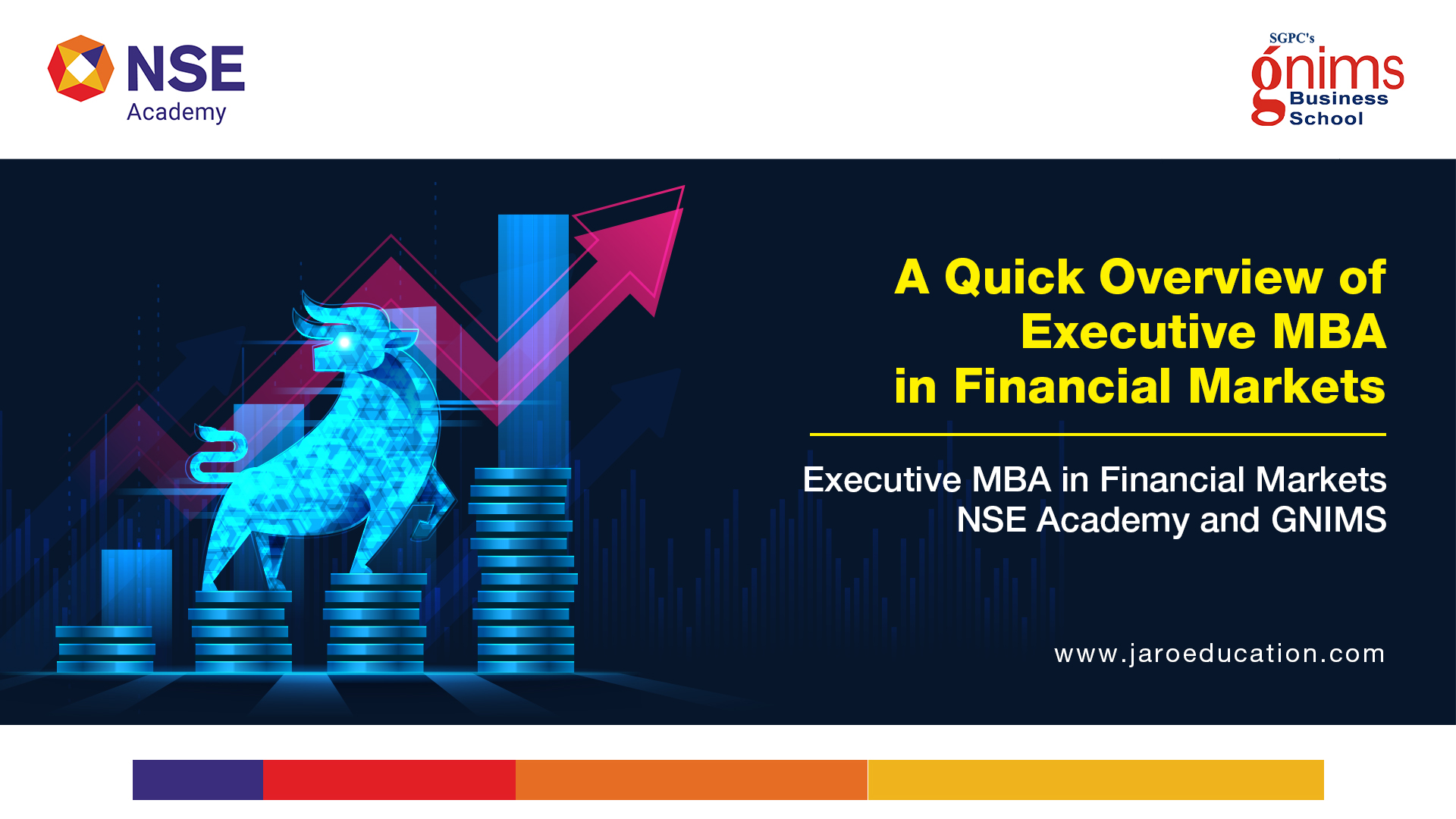 Executive MBA in Financial Markets, by NSE Academy and GNIMS
