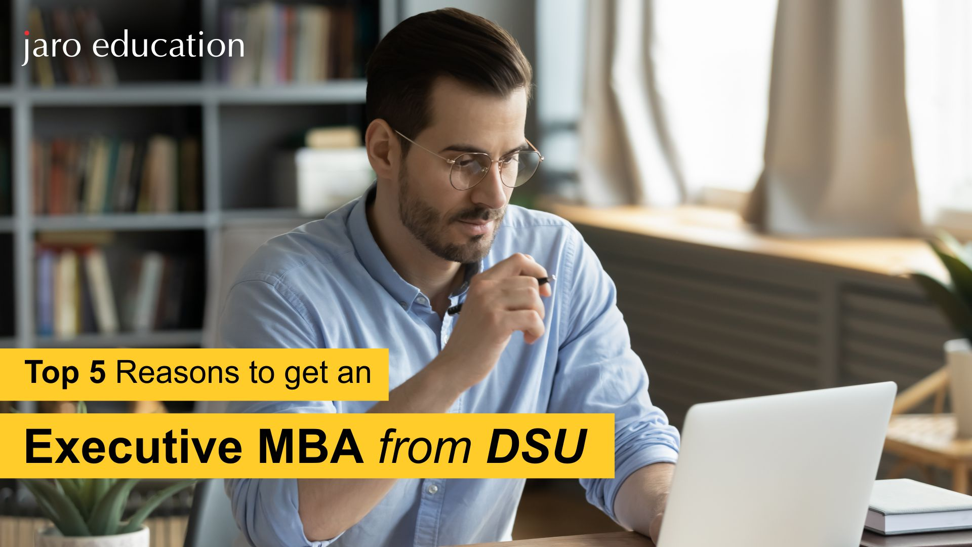Top 5 Reasons To Get An Executive MBA From DSU